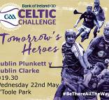 Panels for Celtic Challenge clash of two Dublin sides