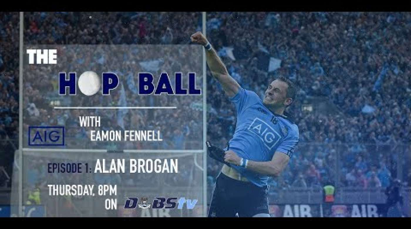 The Hop Ball Episode 1- Alan Brogan