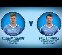 The Dubs play Categories - Eoghan Conroy v Eric Lowndes