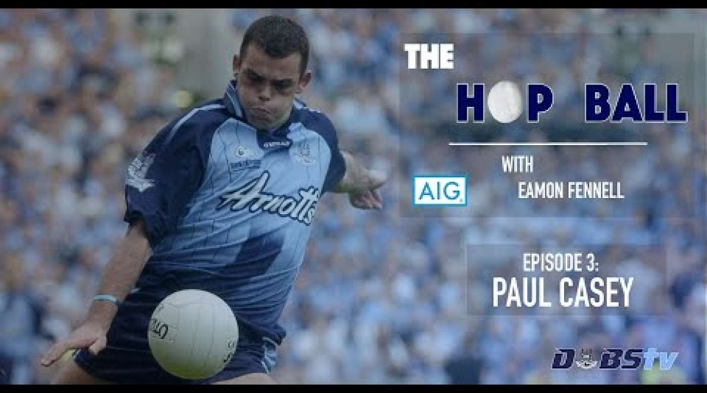 The Hop Ball Episode 3- Paul Casey